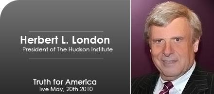 Herb London, President of the Hudson Institute